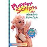 Puppet Scripts for Sunday Mornings [Spiral-bound]