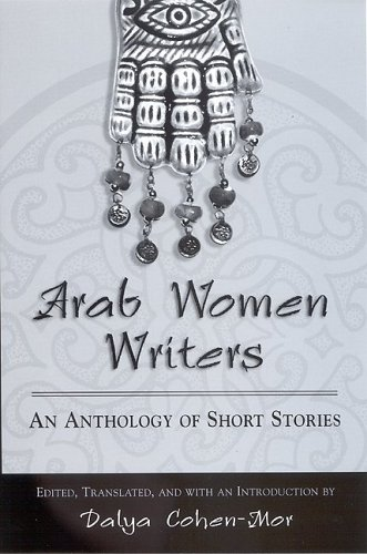 Arab Women Writers: An Anthology Of Short Stories (Suny...
