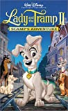 Lady and The Tramp II - Scamps Adventure [VHS]