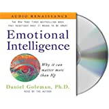 Emotional Intelligence: Why it can matter more than IQ (Leading with Emotional Intelligence)