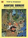 "Afficher ""Tif et Tondu n° 24 Aventure birmane"""