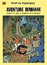 Tif et Tondu, tome 24 : Aventure birmane