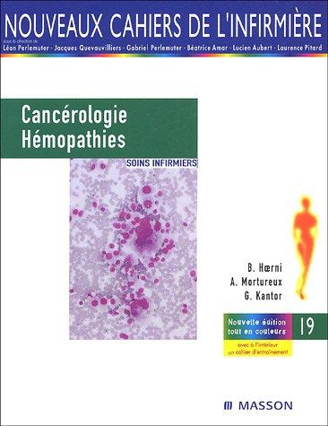 Cancérologie et hémopathies : Soins infirmiers