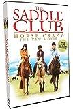 Saddle Club - Horse Crazy - The New Movie