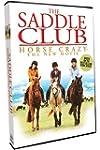 Saddle Club, The: Horse Crazy: The Ne...