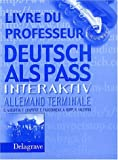 img - for Allemand Terminale Deutsch Als Pass Interaktiv (French Edition) book / textbook / text book
