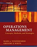 Operations management:concepts- methods- and strategies