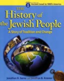 Ancient Israel to 1880's America (The History of the Jewish People: A Story of Tradition and Change, Volume 1)