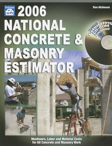 2006 National Concrete & Masonry Estimator (National Home Improvement Estimator)