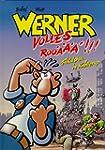 Werner, Volles Roo���!!! F�kalstau in...