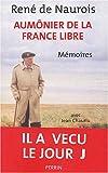 echange, troc René de Naurois - Aumonier pour la France libre