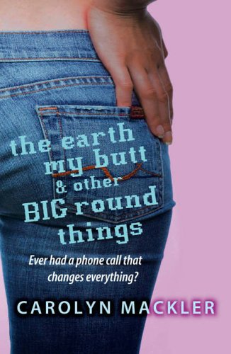 The Earth, My Butt and, Other Big round things