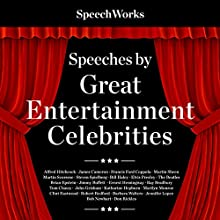 Speeches by Great Entertainment Celebrities Audiobook by  SpeechWorks Narrated by  full cast