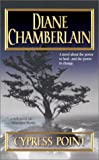 Diane Chamberlain Cypress Point (STP - Mira)