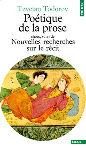 Poétique de la prose (choix) (French Edition)