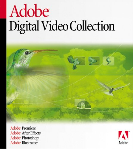 Digital Video Collection 8.0 (Premiere 6.5, After Effects 5.5, Photoshop 7, Illustator 10)