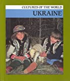 Ukraine (Cultures of the World)