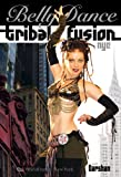 Bellydance Tribal Fusion NYC [DVD] [Import]