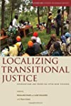 Localizing Transitional Justice: Inte...
