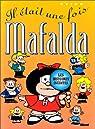 Mafalda, Tome 12 : Il �tait une fois Mafalda