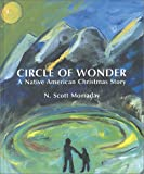 Circle of Wonder: A Native American Christmas Story (0826321496) by Momaday, N. Scott