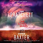 The Long Mars: Long Earth, Book 3 (       UNABRIDGED) by Terry Pratchett, Stephen Baxter Narrated by Michael Fenton Stevens