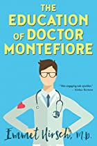 The Education Of Doctor Montefiore