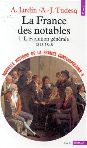 Nouvelle Histoire de la France contemporaine, tome 6 : La France des notables, l'évolution générale, 1815-1848 gratuit