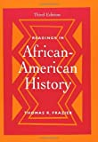 img - for By Thomas R. Frazier Readings in African-American History (3rd Edition) book / textbook / text book