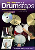 img - for Drumsteps (Say & Play) by Geoff Battersby (2001-05-01) book / textbook / text book