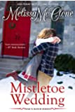 Mistletoe Wedding (Montana Born Christmas Book 2)