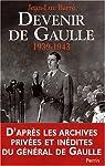 Devenir de Gaulle, 1939-1942