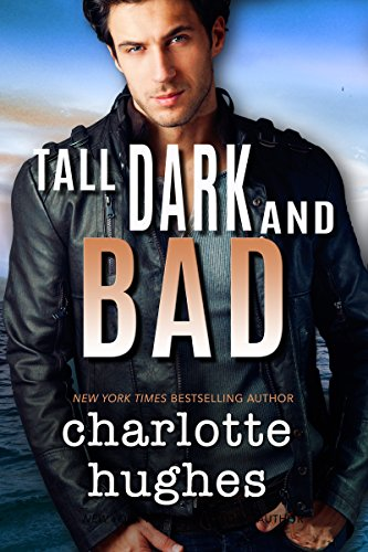 Book: Tall, Dark, and Bad by Charlotte Hughes