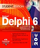 echange, troc Xavier Pacheco, Steve Teixera - Delphi 6 (CD-Rom inclus)
