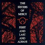 echange, troc Sisters of Mercy - First Last & Always