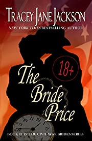 The Bride Price (Civil War Brides Series Book 1)