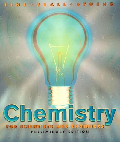 Chemistry for Scientists and Engineers, Preliminary Edition (Saunders Golden Sunburst Series)