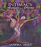 Intimacy, Human and Divine