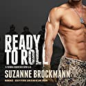 Ready to Roll: A Troubleshooters Novella Audiobook by Suzanne Brockmann Narrated by Patrick Lawlor, Melanie Ewbank