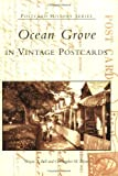 img - for Ocean Grove in Vintage Postcards (NJ) (Postcard History Series) book / textbook / text book