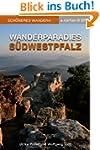 Wanderparadies S�dwestpfalz - Sch�ner...