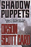 Shadow Puppets (The Shadow Series) (0765300176) by Orson Scott Card
