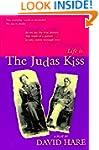 The Judas Kiss: A Play
