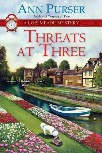 Threats at Three (Lois Meade Mystery), Ann Purser