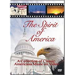The Spirit of America - Patriotic DVD Video (God Bless America Star Spangled Banner Stars & Stripes Forever America The Beautiful Battle Hymn Grand Old Flag)