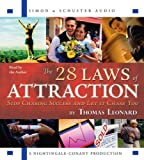 Thomas Leonard The 28 Laws of Attraction: Stop Chasing Success and Let It Chase You