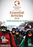 img - for Essential Articles 2016: Understanding Our World: Articles, Opinions, Arguments, Personal Accounts, Opposing Viewpoints. book / textbook / text book
