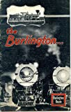 img - for The Burlingtion . . ., Burlington Route, 1933, Chicago Worlds Fair 1933 book / textbook / text book