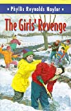 The Girls' Revenge (Boy/Girl Battle) (0385323344) by Naylor, Phyllis Reynolds