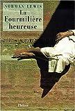 La fourmilière heuse (2859407057) by Lewis, Norman